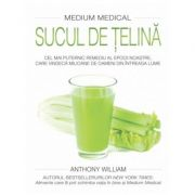 Sucul de ţelină (Medium medical) - Anthony William