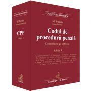 Codul de procedura penala. Comentariu pe articole. Editia 3