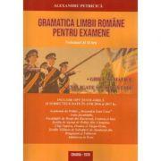Gramatica limbii romane pentru examene Vol II. 2920 grile tematice, explicate si comentate Editia 2020 - Alexandru Petricica