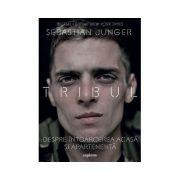 Tribul. Despre întoarcerea acasă și apartenență Sebastian Junger