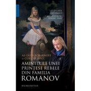 Amintirile unei prințese rebele din familia Romanov