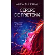 CERERE DE PRIETENIE Laura Marshall
