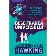 Descifrarea Universului Tot ce trebuie să știi despre călătoria în spațiu și în timp