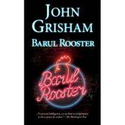 BARUL ROOSTER John Grisham