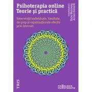 Psihoterapia online. Teorie și practică. - Haim Weinberg, Arnon Rolnick