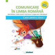 CLR - Clasa I - Caietul elevului (Varianta - Mihăilescu, Pițilă)