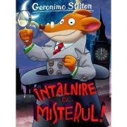 INTALNIRE CU… MISTERUL! - Geronimo Stilton