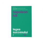 Legea succesului Napoleon Hill