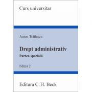 Drept administrativ. Partea specială. Ediția 2