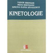 Kinetologie - Tudor Sbenghe, Mihai Berteanu, Simona Elena Savulescu