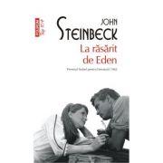 La răsărit de Eden (ediţie de buzunar) - John Steinbeck