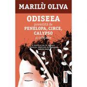 Odiseea povestită de Penelopa, Circe, Calypso și celelalte