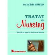 Tratat de nursing (ingrijirea omului sanatos si bolnav) - Crin Marcean
