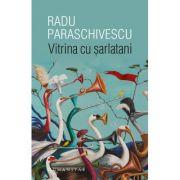 Vitrina cu șarlatani - Radu Paraschivescu