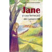 Jane si casa fermecata din Lantern Hill