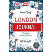 London Journal A Guided Tour and Diary of Discovery