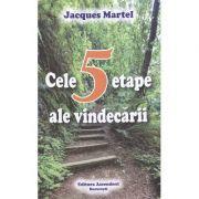 Cele 5 etape ale vindecarii - Jacques Martel