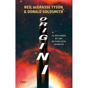 Origini - 14 miliarde de ani de evoluție cosmică