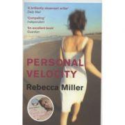 Personal Velocity de Rebecca Miller
