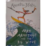 Mrs Armitage and the Big Wave.
