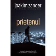 PRIETENUL Joakim Zander