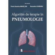 Algoritm de terapie in pneumologie - Florin Dumitru Mihaltan, Ruxandra Ulmeanu