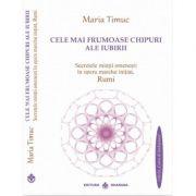 Cele mai frumoase chipuri ale iubirii- Maria Timuc