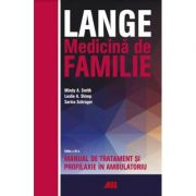 Lange. Medicina de familie. Manual de tratament si profilaxie in ambulatoriu - Mindy A. Smith, Leslie A. Shimp, Sarina Schrager
