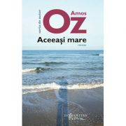 Aceeasi mare - Amos Oz