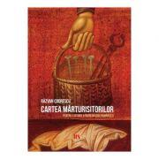 Cartea marturisitorilor - Razvan Codrescu