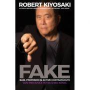 FAKE - Bani, profesori și active contrafăcute