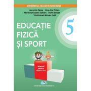 Educatie fizica si sport. Manual clasa a V-a. Contine editie digitala - Laurentiu Oprea