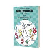 Matematica 115 teste pentru grupele de excelenta, clasa a IV-a - Nachila Petre