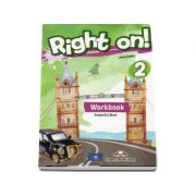 Right on! 2 Workbook with Digibook app. Caiet de limba engleza, Elementary (A2) - Jenny Dooley