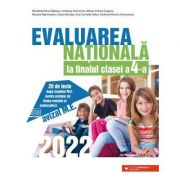 Evaluarea Nationala 2022 la finalul clasei a IV-a. 20 de teste dupa modelul M. E. C. pentru probele de limba romana si matematica