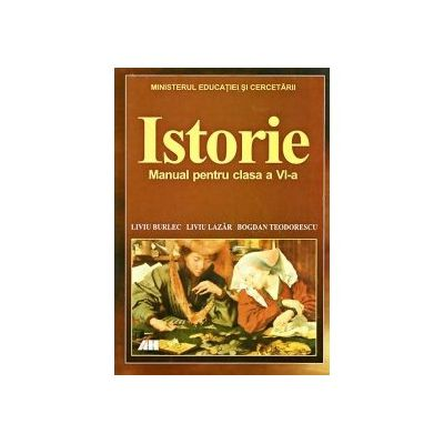 Istorie. Manual clasa a VI - a. Burlec