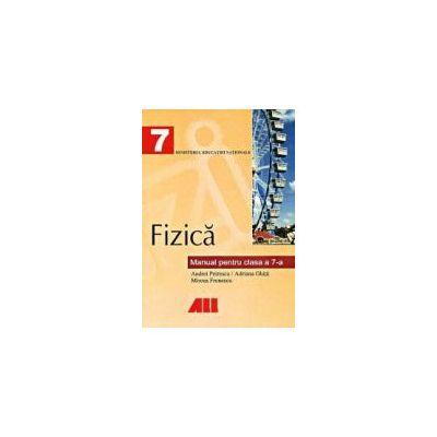 FIZICA: MANUAL PENTRU CLASA A VII-A - Petrescu
