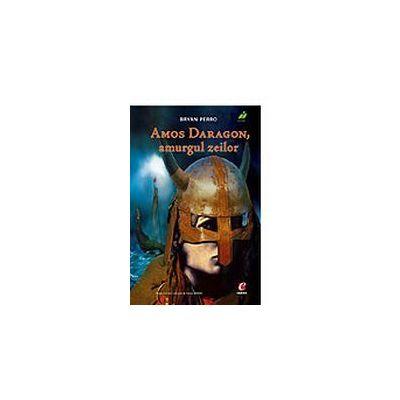 Amos Daragon 3. Amurgul zeilor