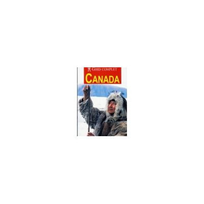 Canada. Ghid complet