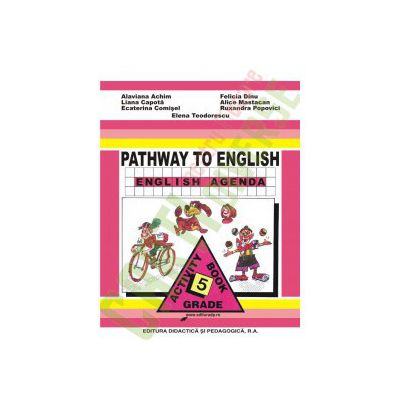 Pathway to english-English Agenda- Caiet de lb. engleza cls.a V-a