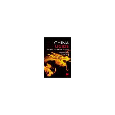 China ucide - un apel global la actiune