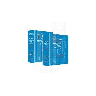 Noul Cod de procedura civila - Vol. I si Vol. II. Comentarii pe articole