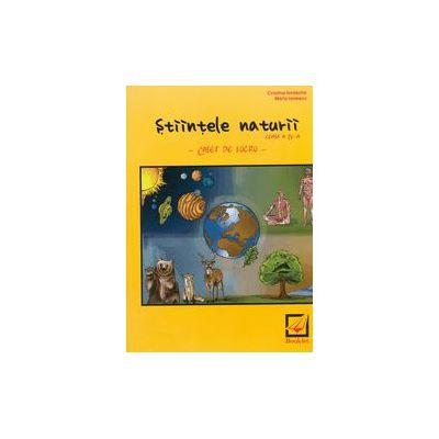 Stiintele naturii, caiet de lucru pentru clasa a IV-a