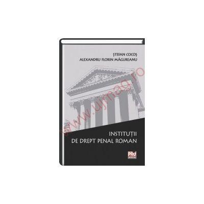 Institutii de drept penal roman