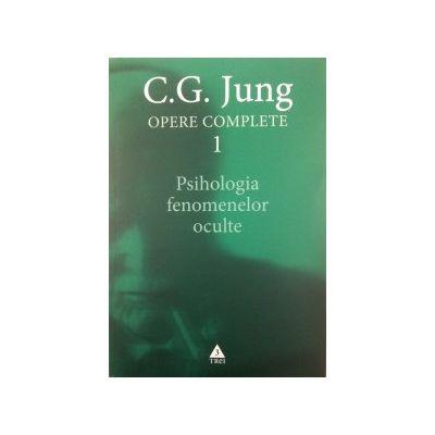 Psihologia fenomenelor oculte, Opere Complete vol. 1