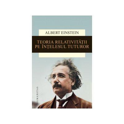 Teoria relativităţii pe înţelesul tuturor