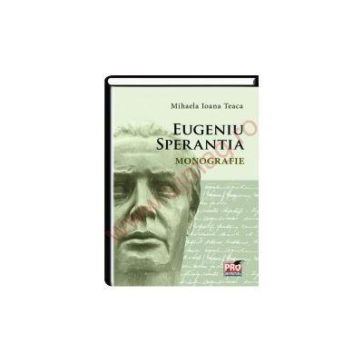 Eugeniu Sperantia Monografie