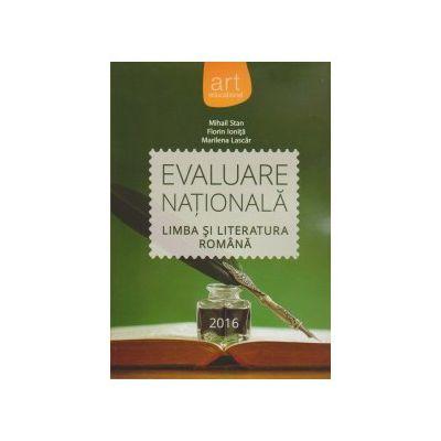 Evaluare nationala 2016, limba si literatura romana