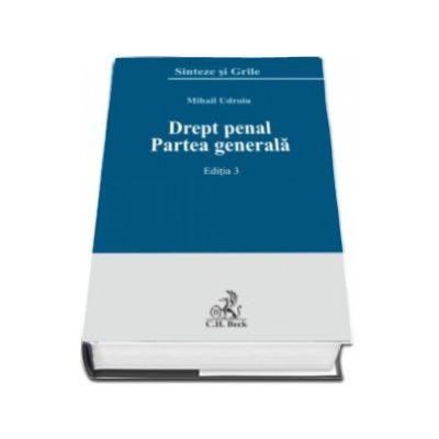 Drept penal. Partea generala. Editia a 3-a