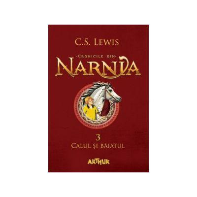 Cronicile din Narnia III. Calul și băiatul